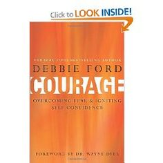 """Courage"" by Debbie Ford"