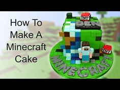 How To Make A Minecraft Themed Cake - Part 2 - YouTube