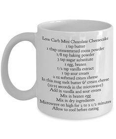 Low carb chocolate cheesecake mug cake recipe on mug by vonkaka Mug Cheesecake, Mini Chocolate Cheesecake, Cheesecake Fat Bombs Keto, Low Carb Sweets, Low Carb Desserts, Low Carb Chocolate, Chocolate Mug Cakes, Keto Postres, Mugcake Recipe