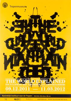 "Hoax - Poster for ""The World Explained"" at the Tropenmuseum, Amsterdam"