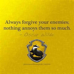 The Slytherins could learn from the Hufflepuffs. :shrugs: to bad I'm in Ravenclaw. :D