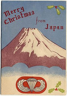 1945. 457th Parachute Field Artillery Battalion Christmas Card, after the US occupied Japan.