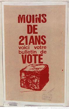 [Mai 1968]. Moins de 21 ans voici votre bulletin de vote [pavé]. 13 juin 1968. Ateliers des Arts décoratifs : [affiche] (Variante d'encre : impression en rouge) / [non identifié]