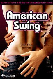 American Swing Movie Online. Chronicles the rise and fall of 1970s New York City nightclub Plato's Retreat.