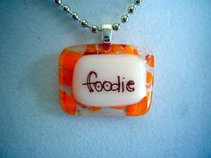 foodie   handmade glass fused necklace by cathystratton on Etsy, $16.00