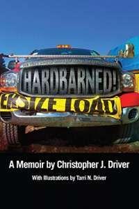 Review: HARDBARNED! by Christopher J. Driver ★★★★ https://buff.ly/2ofWNSf?utm_content=buffer28a5d&utm_medium=social&utm_source=pinterest.com&utm_campaign=buffer #memoir