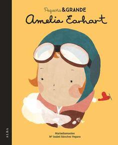 +6 Amelia Earhart, M. Isabel Sanchez Vergara. Colección Pequeña y Grande