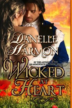 New on Kindle this morning: Wicked At Heart by Danelle Harmon, a sexy, swashbuckling Regency romance.