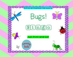 Bugs! - Bingo is designed to help students learn vocabulary, matching, and how to play a game.  Bingo is a great way to reinforce a concept.  There are three different games (9 or 16 square pictures/words and 16 square words) along with 2 different size calling cards for differentiation.