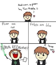Tom Riddle's poem its so cute its evil