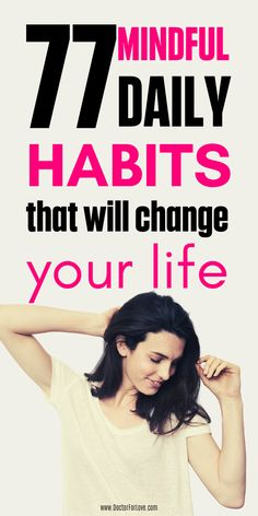 77 Unique daily habits to add to your daily routine and bring more mindfulness into your life. Start here. Learning To Love Yourself, How To Better Yourself, How To Become Happy, Genuine Smile, Positive Mindset, Positive Life, Growth Quotes, Negative Self Talk, Self Development