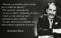 Frases originales de Groucho Marx Groucho Marx Quotes, Phrases And Sentences, Me Quotes, Motivational Quotes, Crazy Mind, Noam Chomsky, Good Jokes, Spanish Quotes, Just Do It