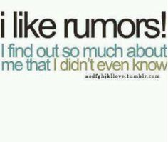 I love rumors!