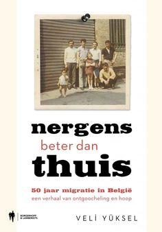 Nergens beter dan thuis: 50 jaar migratie in België