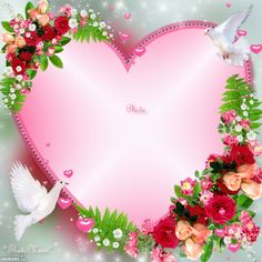 ~*~ My Heart! Thats Mimi i Love You Creative Flower Arrangements, Digital Photo Frame, Borders And Frames, Heart Frame, Frame Clipart, Paint Shop, Writing Paper, Flower Frame, Happy Anniversary