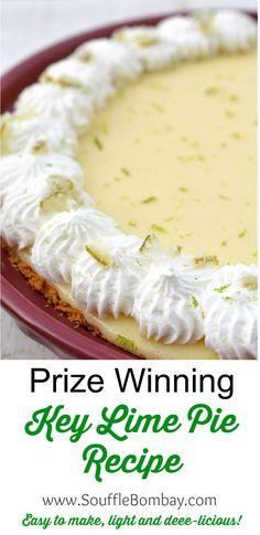 Prize Winning Key Lime Pie Recipe - It's easy and delicious!! Prize Winning Key Lime Pie Recipe, Recipe For Key Lime Pie, Recipe With Limes, Florida Key Lime Pie Recipe, Recipe Key, Key Lime Pie Recipe Without Condensed Milk, Condensed Milk Cheesecake Recipes, Key Lime Pie Rezept, Gastronomia