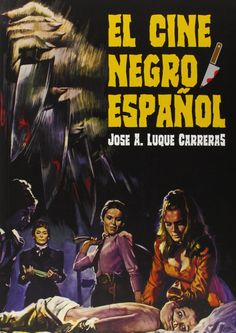 El cine negro español, 2015  http://absysnetweb.bbtk.ull.es/cgi-bin/abnetopac01?TITN=516545