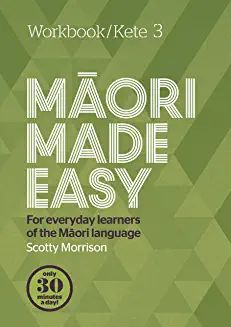 Maori Made Easy Workbook 3 by Scotty Morrison Bachelor Of Education, Common Phrases, Connect The Dots, Busy Life, Sentences, New Books, Make It Simple, Language, Teaching