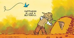 Happiness is like a butterfly - 9GAG