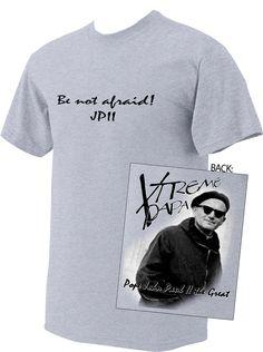St. John Paul II Xtreme Papa T-Shirt - Catholic to the Max - Online Catholic Store