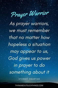 14 Powerful Prayer Warrior Quotes That Will Inspire