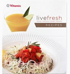 Add the Vitamix Cookbook Live Fresh Recipes to your blender collection or add it to your Vitamix blender purchase from VeggieSensations.com. http://www.veggiesensations.com/products/vitamix-cookbook-live-fresh-recipes