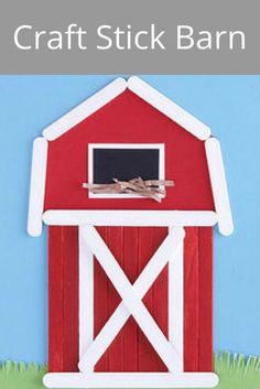 Craft Stick Barn - Build an iconic Midwestern barn from painted craft sticks -- it will look wonderful hanging on the kitchen fridge. Kids Barn, Farm Kids, Farm Animals Preschool, Preschool Crafts, Barn Crafts, Wood Crafts, Crafts For Kids To Make, Kids Crafts, Animal Crafts For Kids
