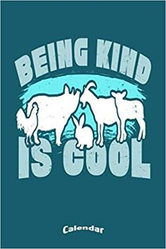 Amazon.com: My Vegan Being Kind Is Cool Calendar: Calendar, Planner, Diary or Gift Journal for Vegans, Vegetarians and Animal Rights Activists with 108 Pages, 6 x 9 inches, Cream Paper, Glossy Finished Soft Cover (9781703224085): Pioletta Art Notebooks: Books Cool Calendars, Calendar Calendar, Calendar Diary, Activists, Animal Rights, Vegans, Compassion, Notebooks, Journal
