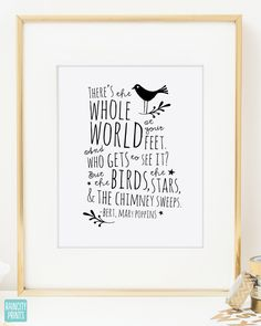 Mary Poppins Whole World At Your Feet Quote / Typographic Print / Inspirational Art Print / Modern Wall Art / Nursery Decor / Dorm Decor by raincityprints on Etsy https://www.etsy.com/listing/217218412/mary-poppins-whole-world-at-your-feet
