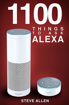 Amazon Echo: 1100 Best Things to Ask Amazon Your Echo / Dot - www.theteelieblog.com Check the best things to ask Alexa. #alexabooks Amazon Echo Tips, Amazon Hacks, Amazon Gadgets, Alexa Dot, Alexa Echo, Echo Echo, Alexa Tricks, Download Alexa App, Alexa Commands