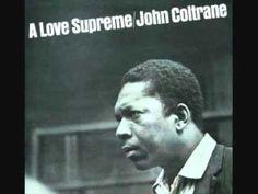 John Coltrane - A Love Supreme [Full Album]