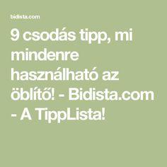 9 csodás tipp, mi mindenre használható az öblítő! - Bidista.com - A TippLista!