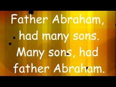 Father Abraham with Lyrics - I remember this from vacation bible school. Childrens Bible Songs, Bible Songs For Kids, Bible Activities For Kids, Preschool Bible, Preschool Music, Sunday School Songs, Toddler Sunday School, Sunday School Activities, Children's Church Songs