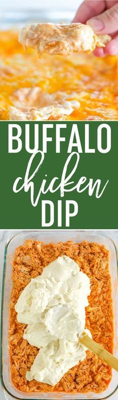 Buffalo Chicken Dip - An easy classic that features three different layers of flavors including chicken, hot sauce, cream cheese, ranch dressing and, of course, lots of cheese! via @browneyedbaker