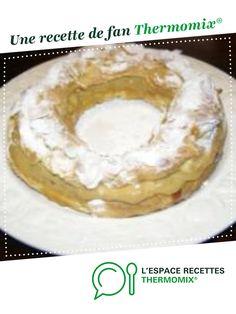 Paris Brest par scal40. Une recette de fan à retrouver dans la catégorie Pâtisseries sucrées sur www.espace-recettes.fr, de Thermomix<sup>®</sup>.