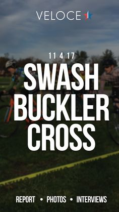 Swashbuckler Cross race is live on the site now! Podium photos, post race interviews, and more.  Check it out!  Swashbuckler Cross 2017