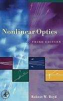 Nonlinear optics / Robert W. Boyd.