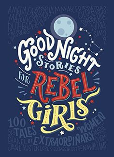 Good Night Stories for Rebel Girls von Elena Favilli https://www.amazon.de/dp/014198600X/ref=cm_sw_r_pi_dp_x_r5MqzbGGPWB8A