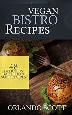 The china diet study cookbook plantbased whole food recipes for vegan recipes vegan bistro recipes 48 delicious bar foo https forumfinder Gallery