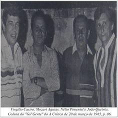 """Virgílio Catro, Mozart Aguiar, Nélio Pimentel e João Queiróz. Coluna Gil """"Gente"""" do A Crítica de 20 de março de 1985"""