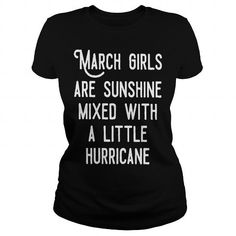Cool March Girls Are Sunshine Mixed With Hurricane T Shirt
