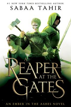 US Redesigned #CoverReveal A Reaper at the Gates (An Ember in the Ashes, #3) by Sabaa Tahir