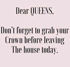 98 Best Just Queenin Images Frases Queen Queen Bees