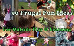 This list of over 90 activities offers inspiration for easy outdoor play with kids! Outside play doesn't need to be complicated or expensive!