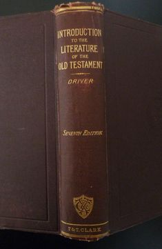 Introduction To Literature of Old Testament S Driver 1898 7th Edition Religious | eBay