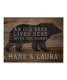 DIY your photo charms, compatible with Pandora bracelets. Make your gifts special. Make your life special! Look what I found on 'An Old Bear Lives Here With His Honey' Personalized Wall Art by Image Canvas Rustic Signs, Wooden Signs, Rustic Decor, Bear Signs, Personalized Wall Art, Pallet Art, Diy Signs, How To Distress Wood, Wood Pallets