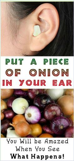 When You Put A Piece Of Onion In Your Ear Result Will Be Amazing Health Guru, Health And Wellbeing, Health Benefits, Healthy Tips, How To Stay Healthy, Healthy Quotes, Healthy Brain, Keeping Healthy, Healthy Women