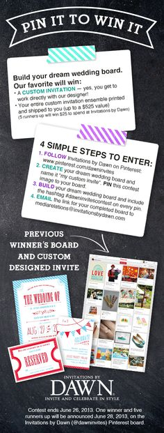 Pin it to Win it! A $525 Custom Wedding Invitation designed just for YOU!    #dawninvitescontest