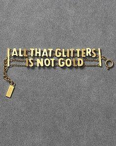 Quote van de dag: All that glitters is not gold.