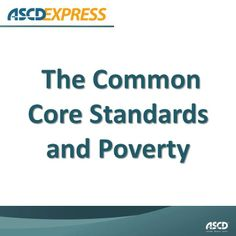 This article looks back at the programs and pedagogies that have proven successful for students in poverty and how they can pave the way for success with rigorous, Common Core–aligned curriculum.
